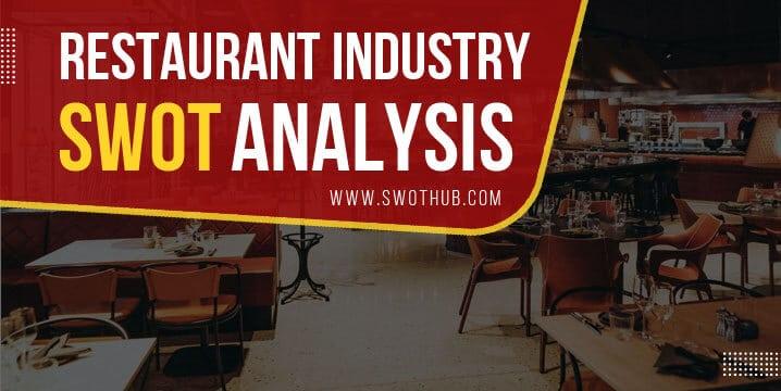 restaurant industry swot analysis