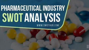 pharmaceutical-industry-swot-analysis